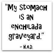 My stomach is an enchilada graveyard